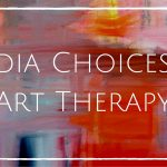 Media Choices in Therapy