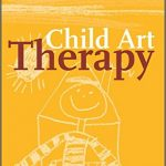 Child Art Therapy (Judith Rubin)
