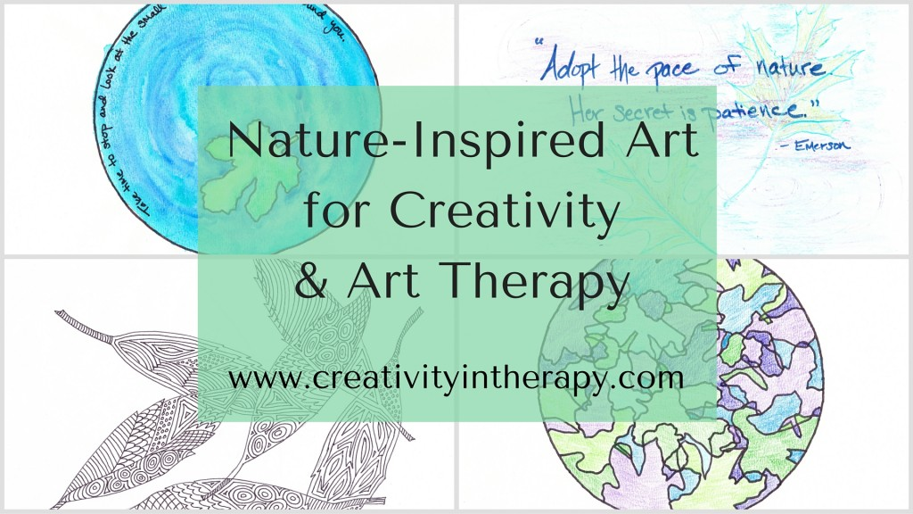 Nature-Inspired Art for Creativity and Art Therapy | Creativity in Therapy | Carolyn Mehlomakulu
