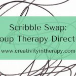 Scribble Swap: Art Directive for Group Therapy