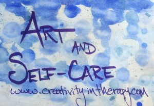 Art and Self-Care | Creativity in Therapy | Carolyn Mehlomakulu