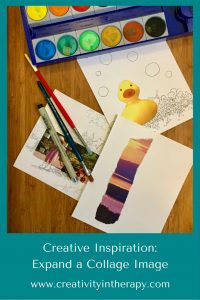 Creative Inspiration: Expand a Collage Image | Creativity in Therapy
