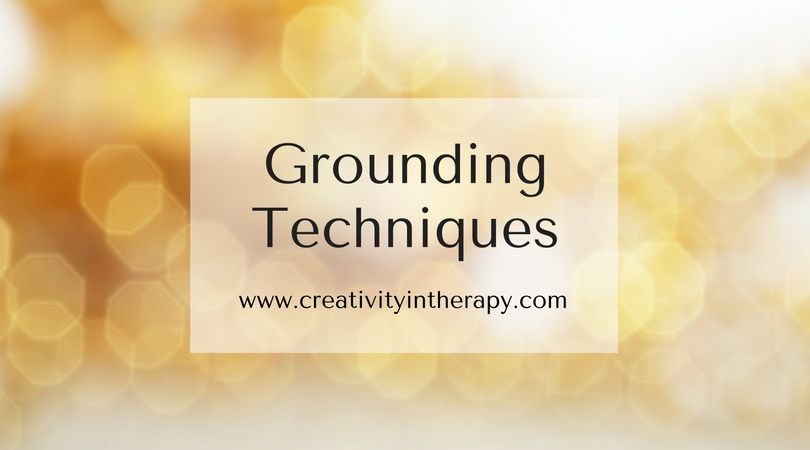Grounding Techniques | Creativity in Therapy