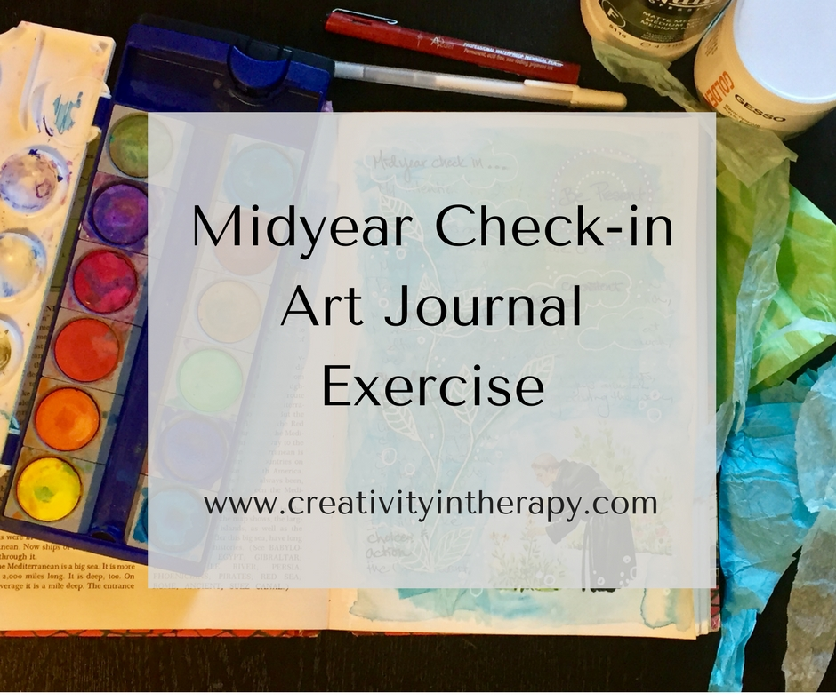 Midyear Check-in Art Journal Exercise | Creativity in Therapy