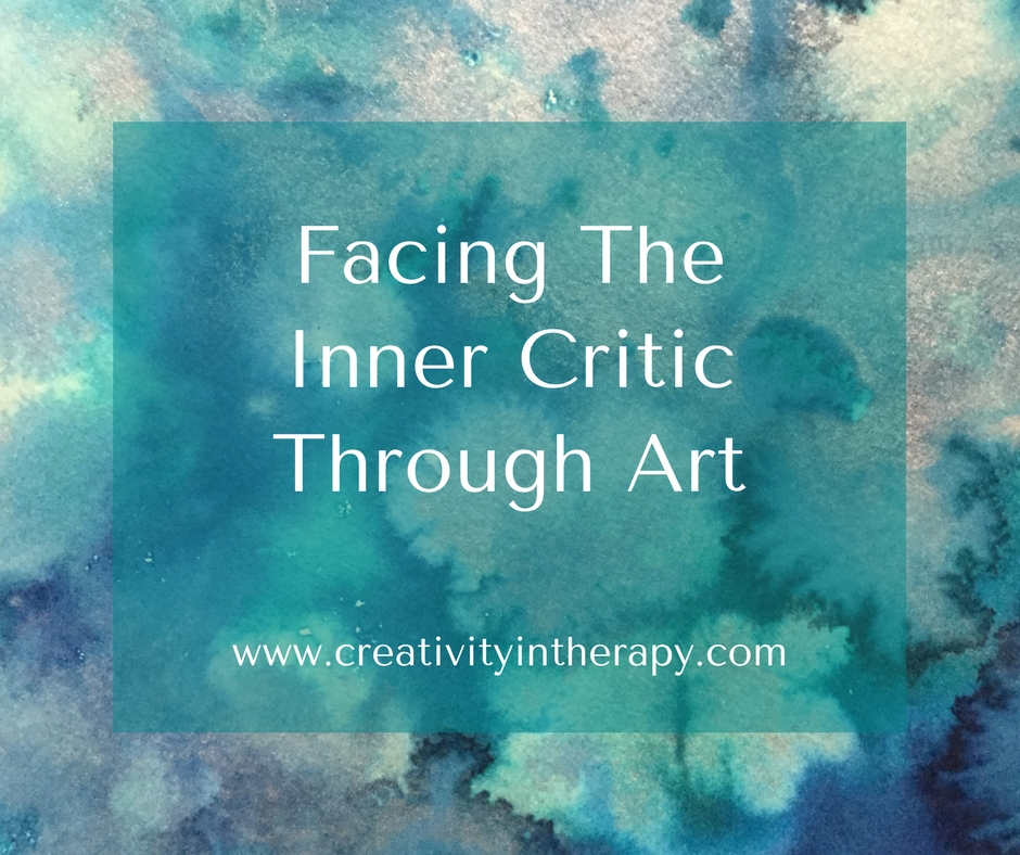Facing the Inner Critic Through Art | Creativity in Therapy