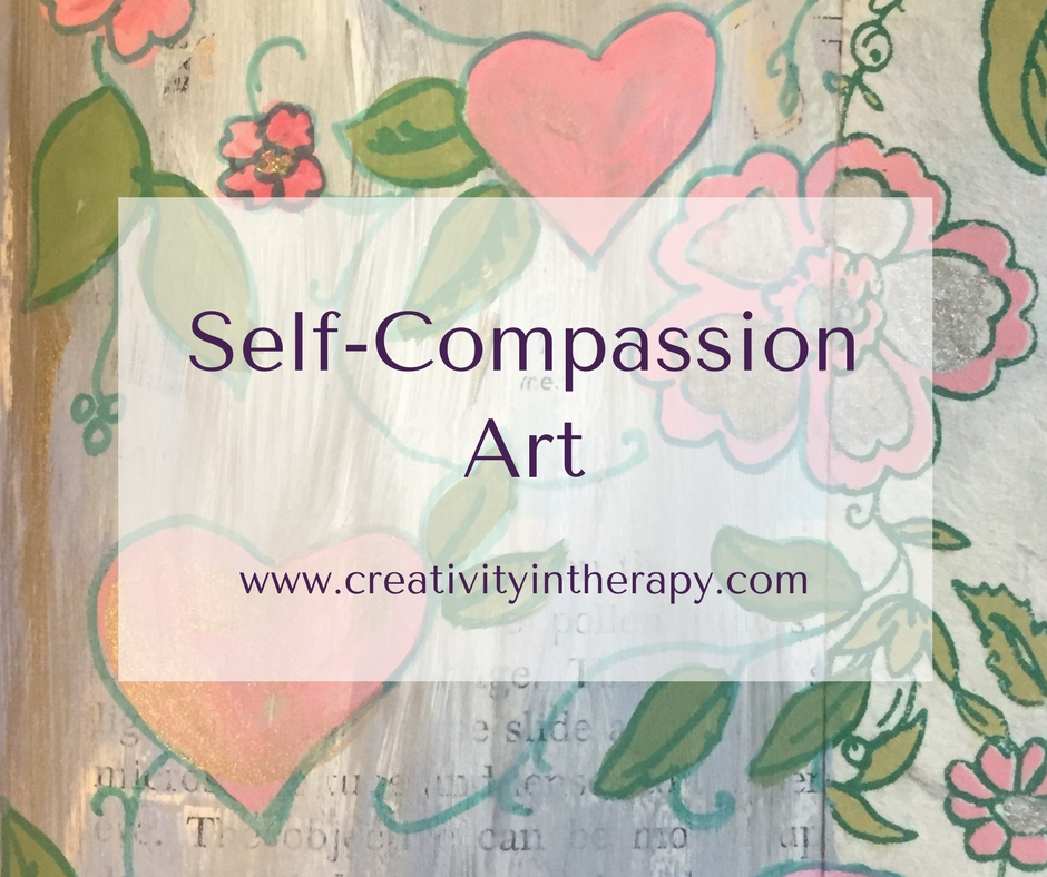 Self Compassion Art Directive| Creativity in Therapy
