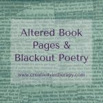 Altered Book Pages – Art & Blackout Poetry