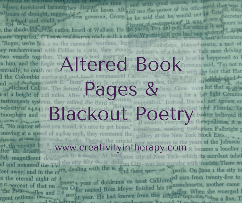 Altered book pages and blackout poetry in therapy