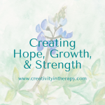 Creating Hope, Growth, and Strength