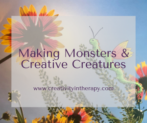 Making Monsters and Creative Creatures