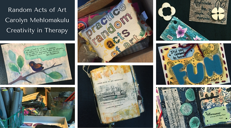 Random Acts of Art | Creativity in Therapy | Carolyn Mehlomakulu