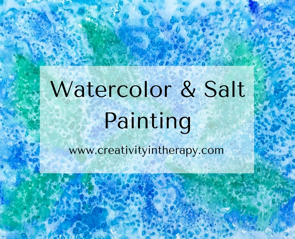 Watercolor & Salt Painting | Creativity in Therapy