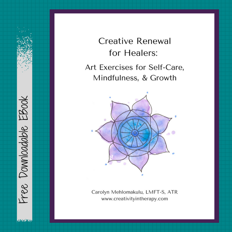 Creative Renewal for Healers: Art Exercises for Self-Care, Mindfulness, & Growth