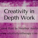 Creativity in Depth Work