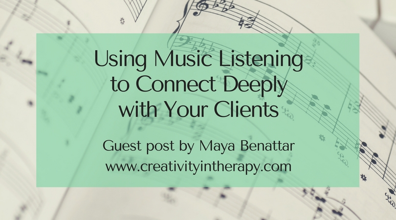 Music and Deep Listening | Creativity in Therapy