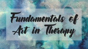Fundamentals of Art in Therapy - Online Course