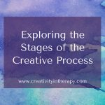 Exploring the Stages of the Creative Process