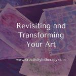 Revisiting and Transforming Art