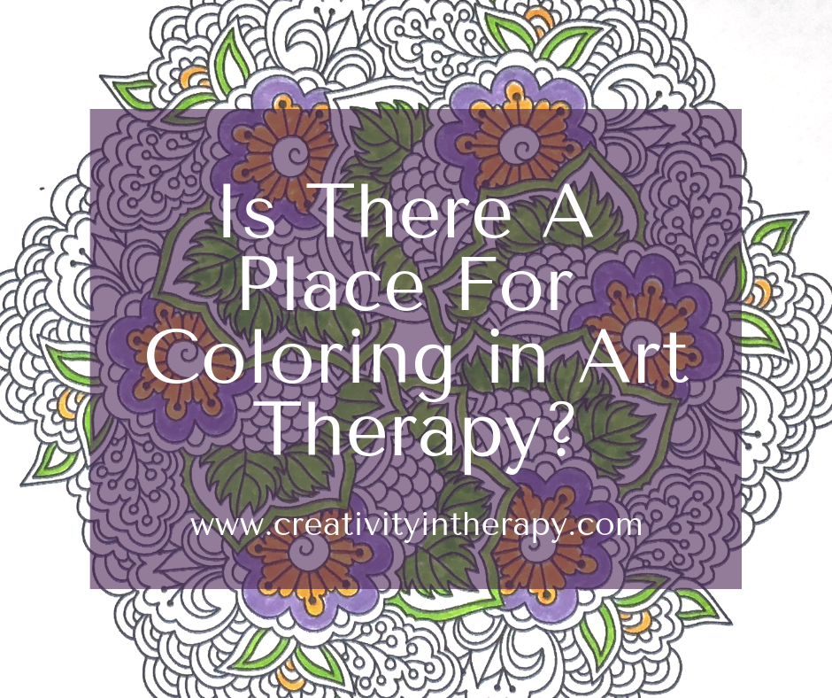 Is There A Place For Coloring Books In Art Therapy? - Creativity In Therapy