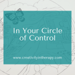 In Your Circle of Control
