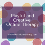 Playful and Creative Online Therapy