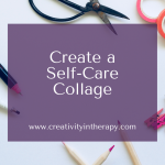 Create a Self-Care Collage