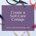 Create a Self-Care Collage