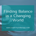 Finding Balance in a Changing World